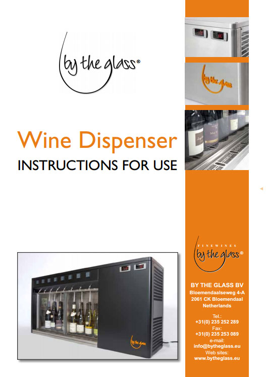 Wine Dispenser – Instructions for use